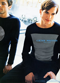 Gene Meyer menswear ad campaign with Ashton Kutcher Photographer – Stewart Shining Stylist Josh Patner Fall 1998