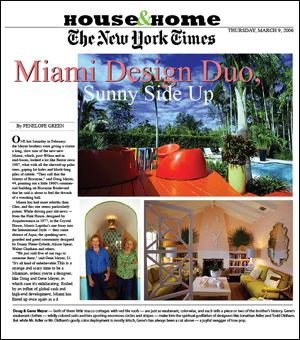 NEW YORK TIMES cover story  of House and Home section on Doug and Gene Meyer March 9, 2006 Story by - Penelope Green Photography - Alex Quesada